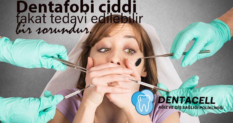 Diş Hekimi Korkusu – Dentafobi